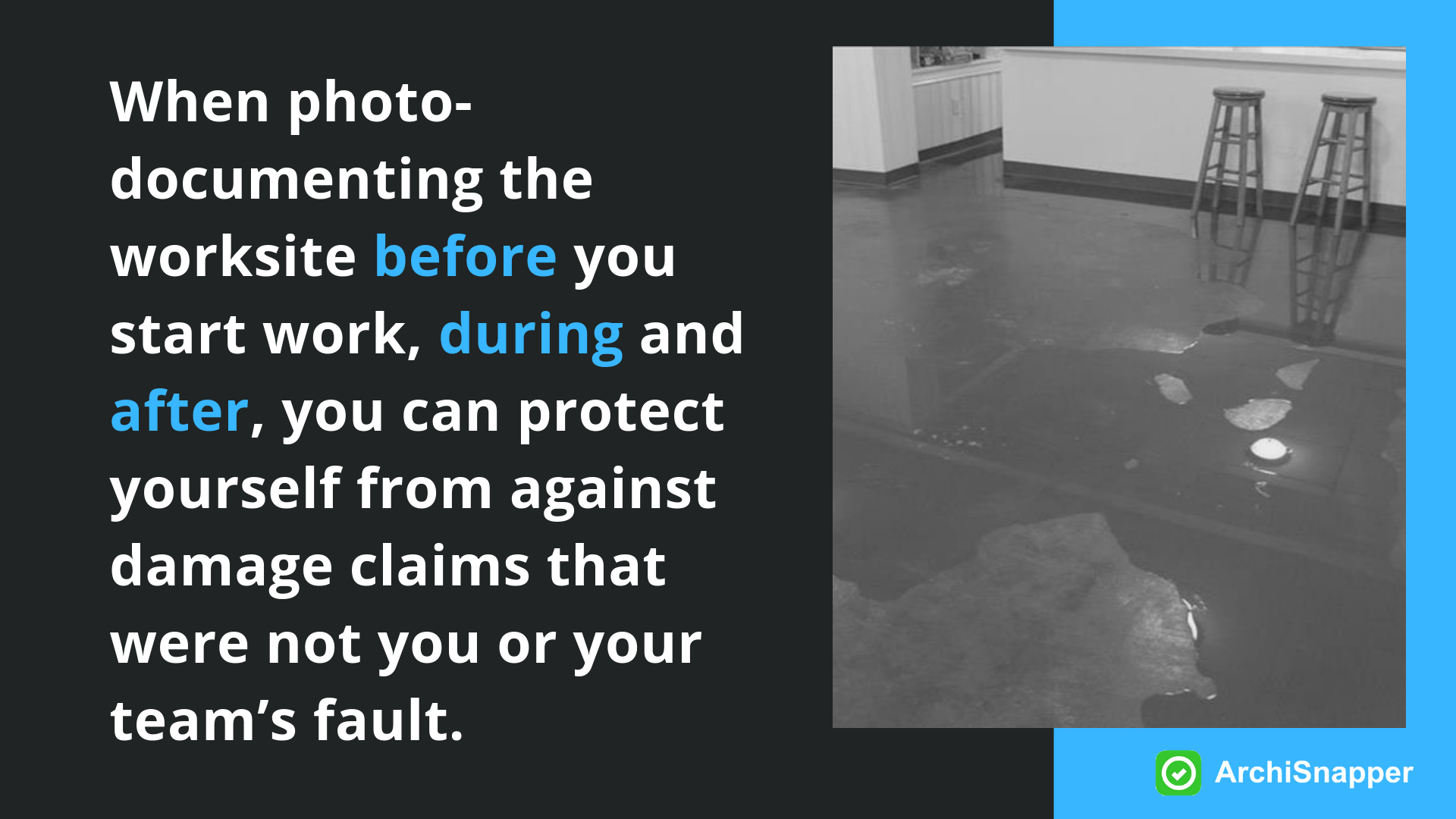 """Protect yourself with photo documentation """"Here's why you should be taking LOTS of pictures of your construction projects - and some tips on how to do it efficiently"""" 