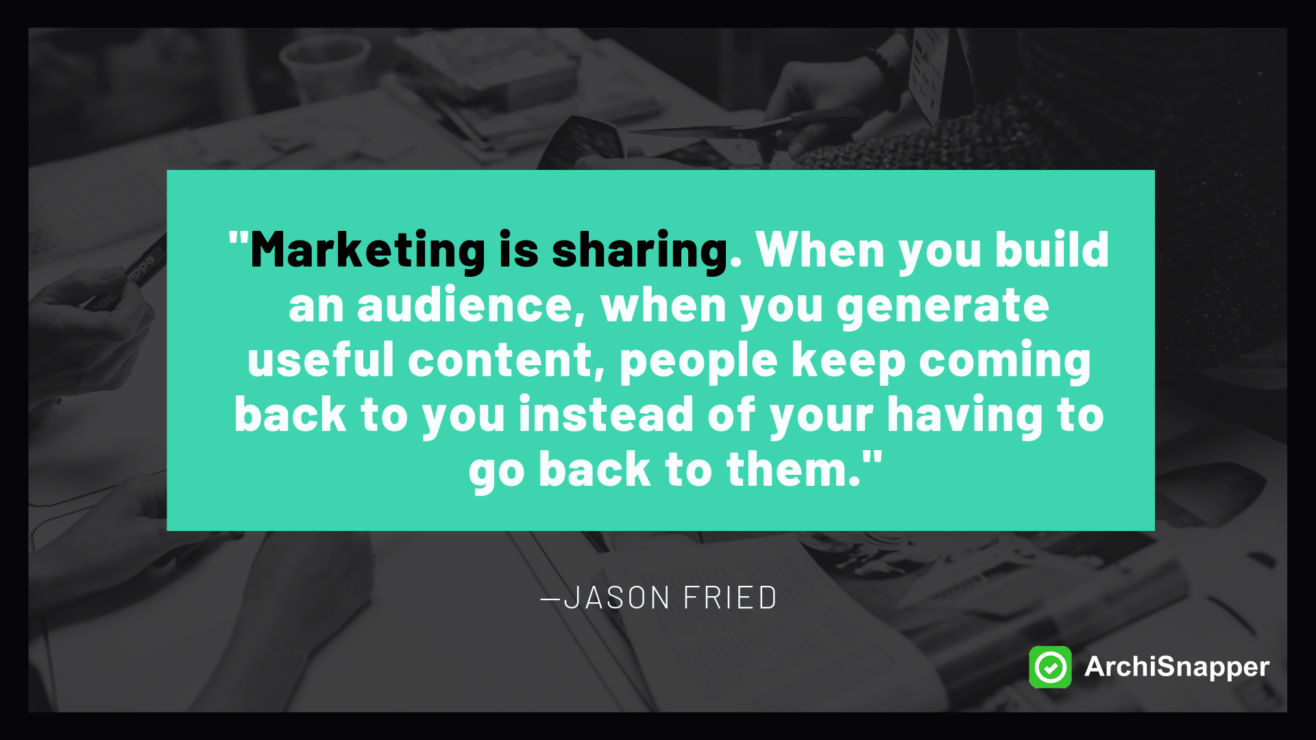 Marketing Content Marketing for Architects and Contractors | Marketing is Sharing