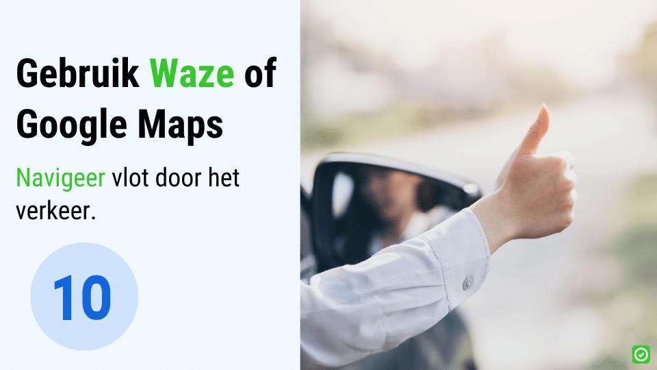 vlot op weg in de bouw - gebruik waze of google maps