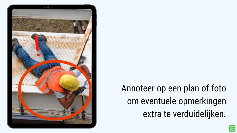 Annoteer op een plan of foto om eventuele opmerkingen extra te verduidelijken bij veiligheidsinspecties met SafetySnapper