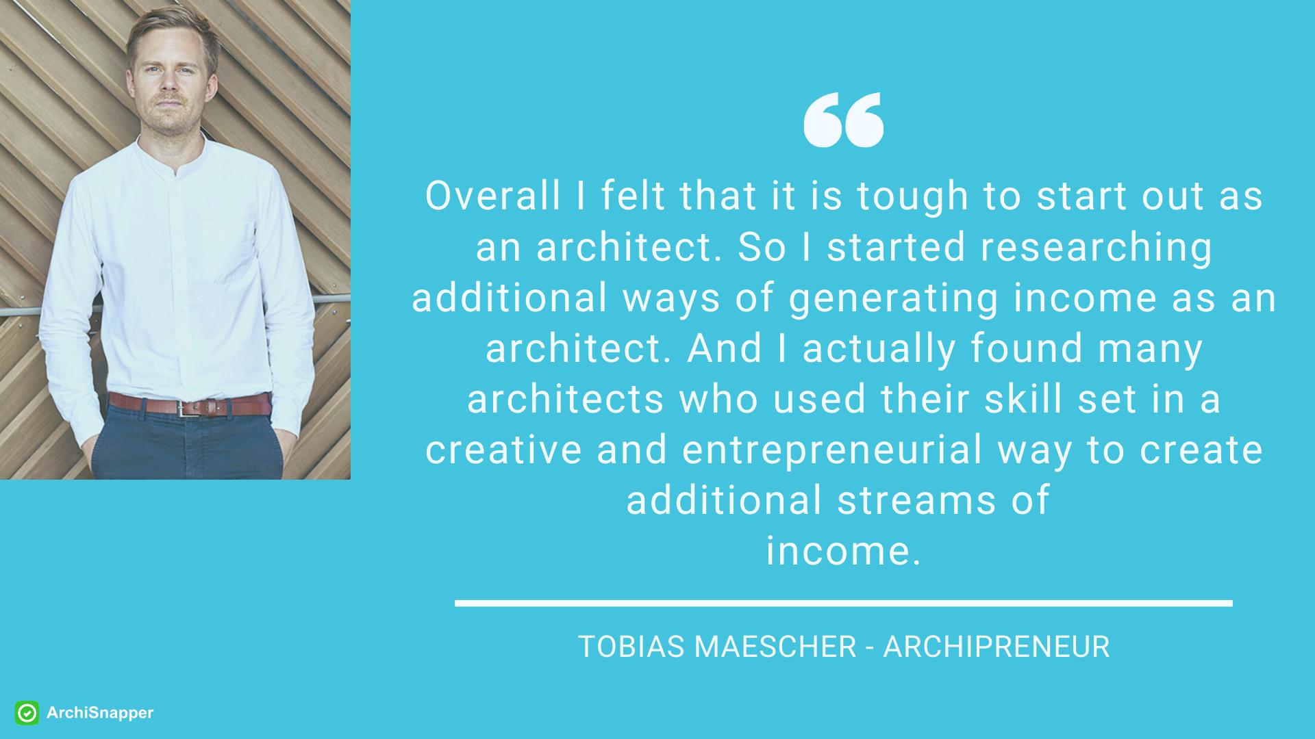 Tobias Maescher - Archipreneur | ArchiSnapper
