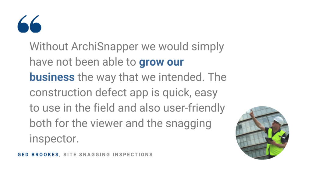 Ged Brookes, Site Snagging Inspections | ArchiSnapper blog