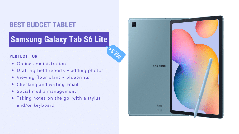 best budget tablet for architects and contractors samsung galaxy tab s6 lite