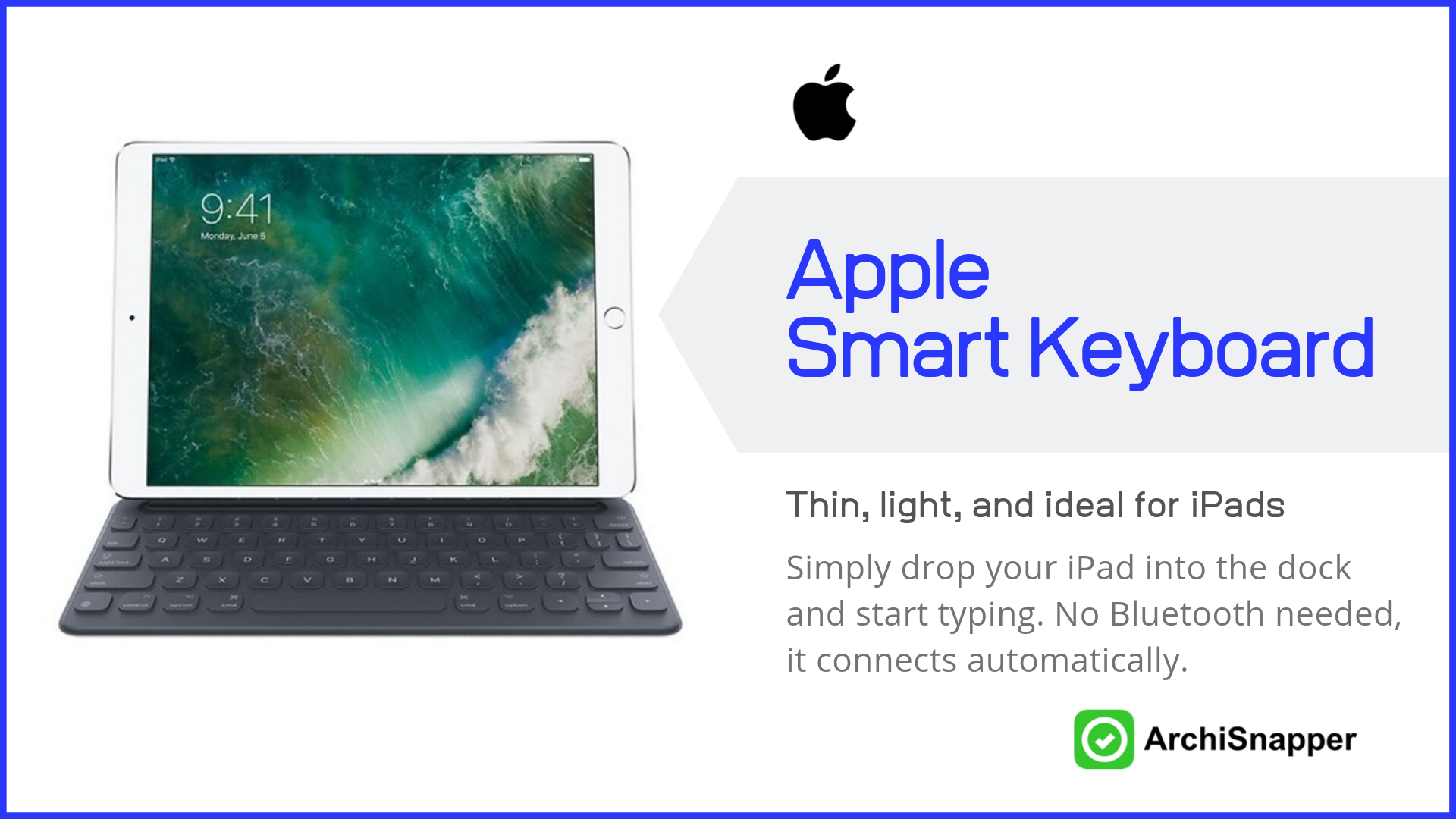 Apple Smart Keyboard | Top Tech for Architects Presented by Archisnapper.
