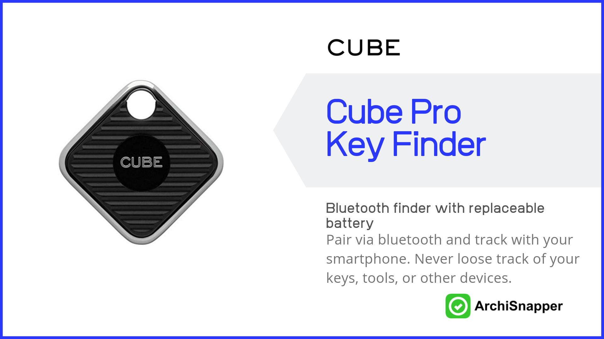 Cube Pro Key Finder | Top Tech for Architects Presented by Archisnapper.