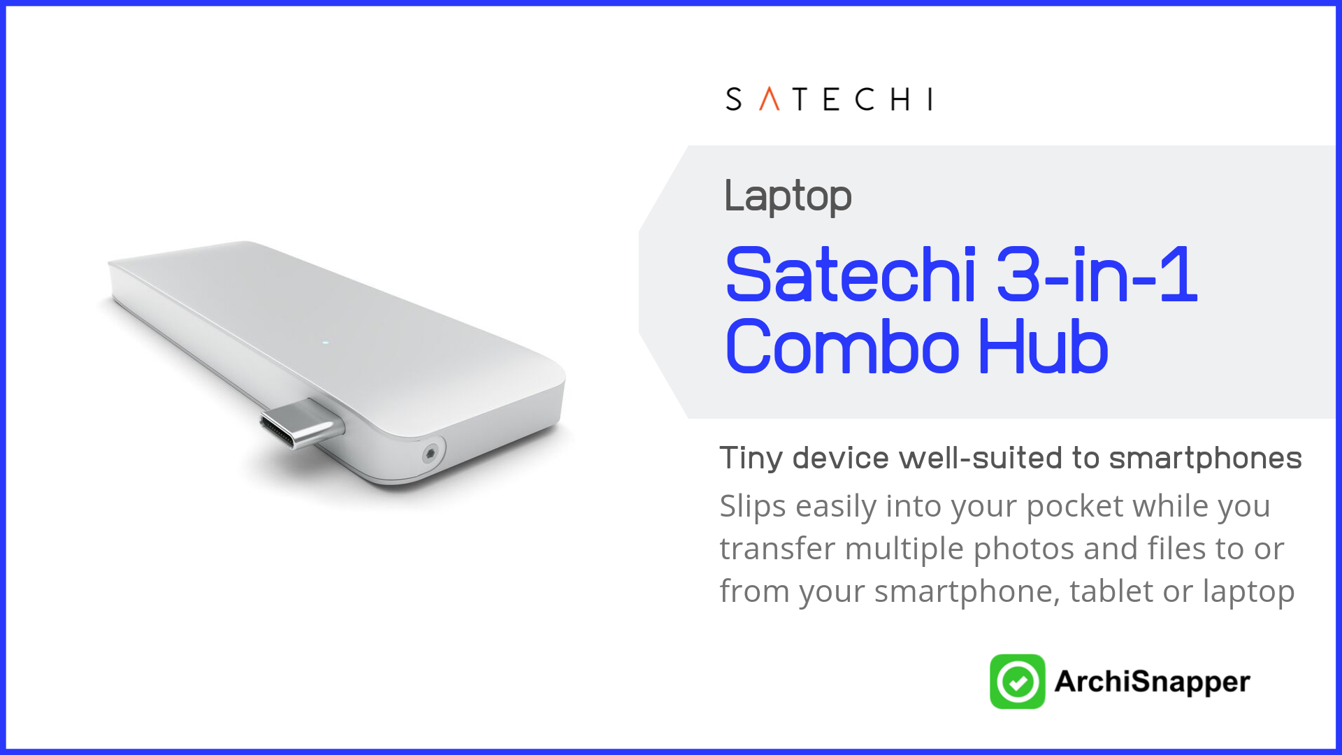 Satechi Type-C USB 3.0 3-in-1 Combo Hub | List of the 15 must-have tech tools and accessories ideal for architects presented by Archisnapper