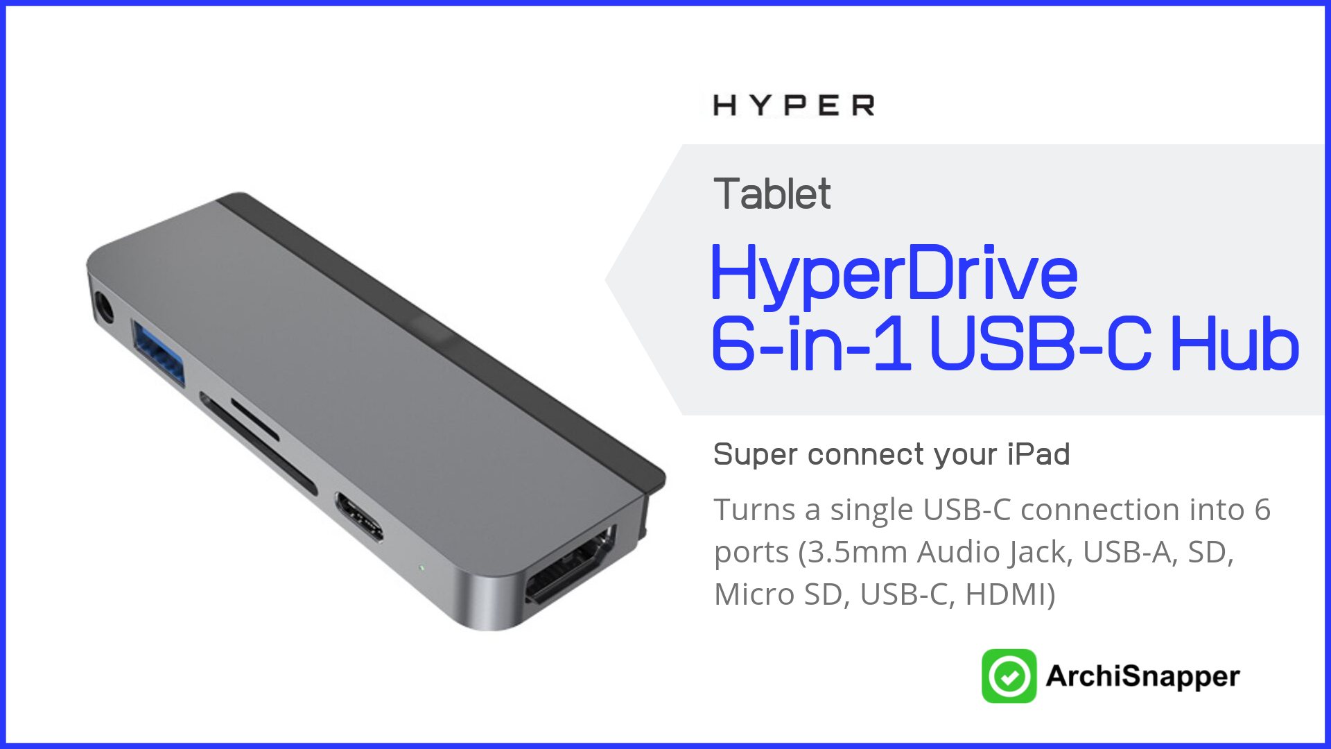 HyperDrive 6-in-1 USB-C Hub List of the 15 must-have tech tools and accessories ideal for architects presented by Archisnapper