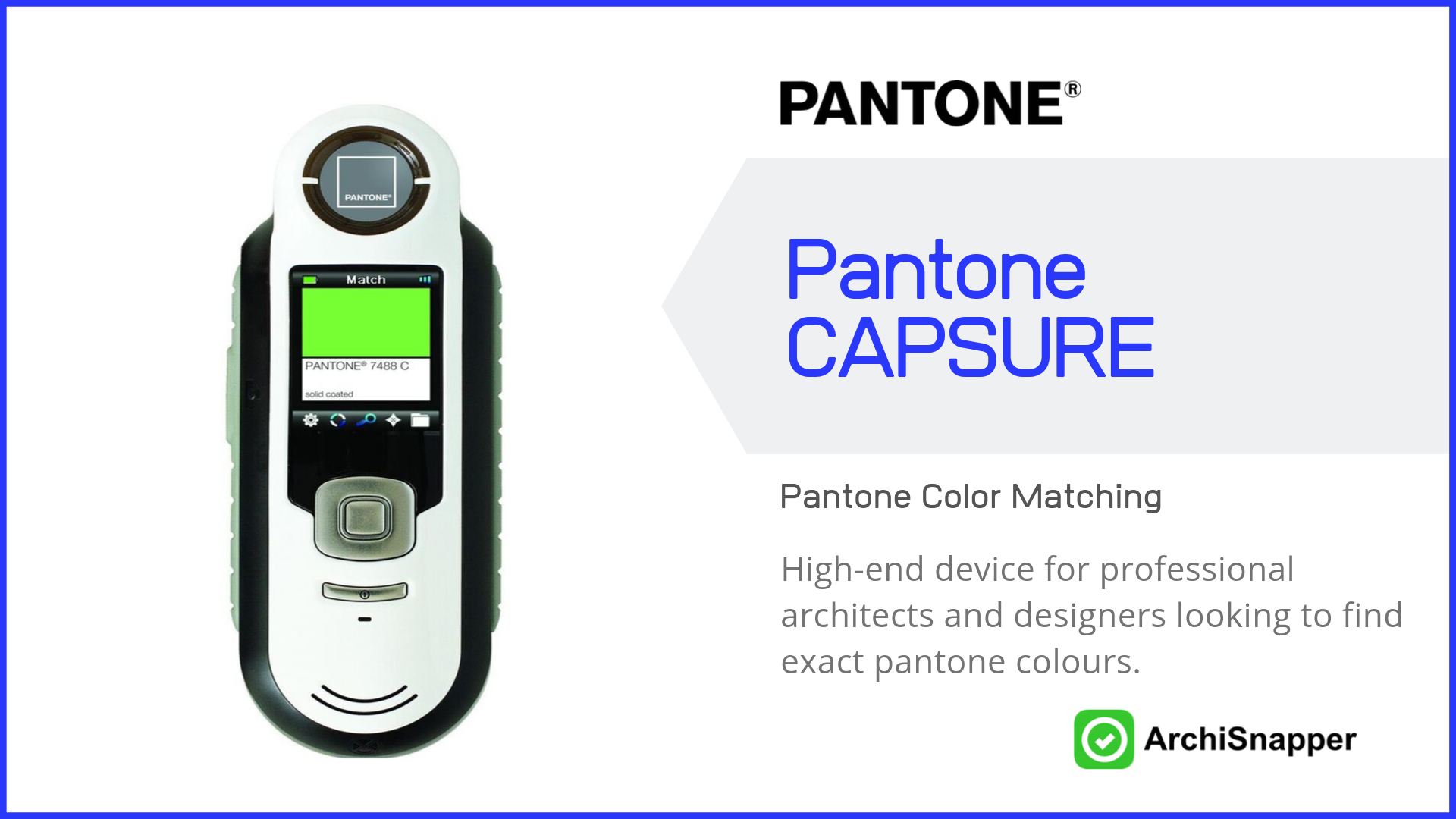 Pantone CAPSURE List of the 15 must-have tech tools and accessories ideal for architects presented by Archisnapper