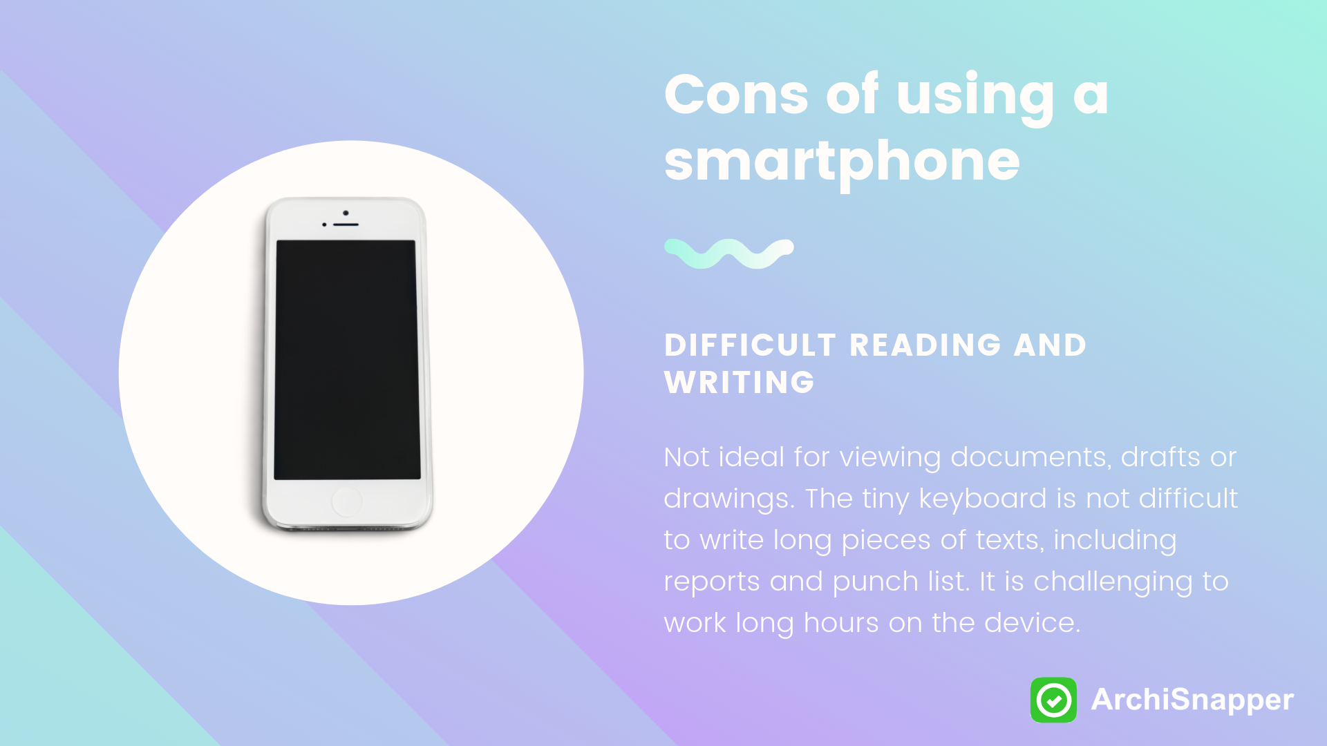 Cons of using a smartphone | ArchiSnapper