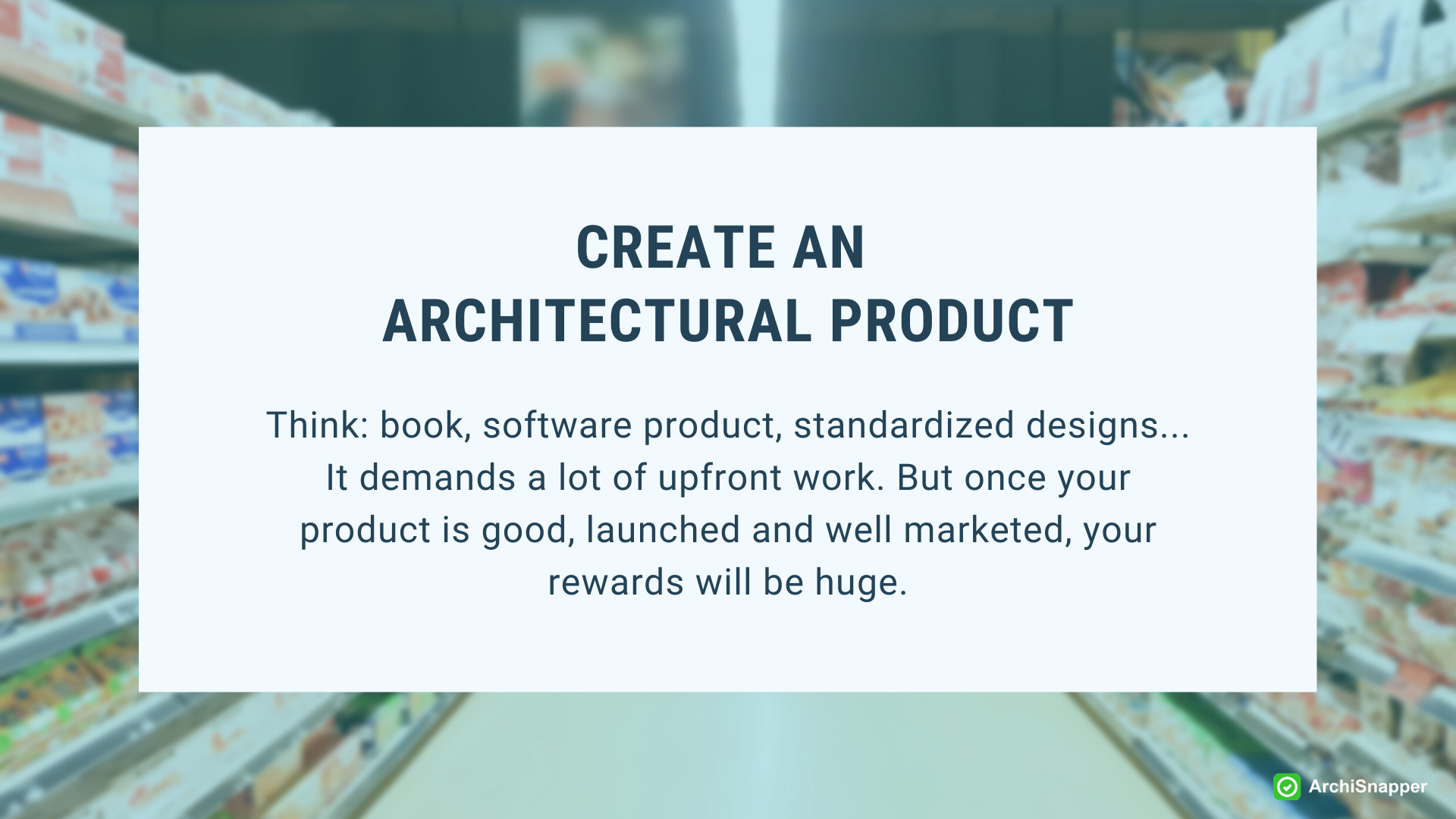 Create an architectural product | ArchiSnapper