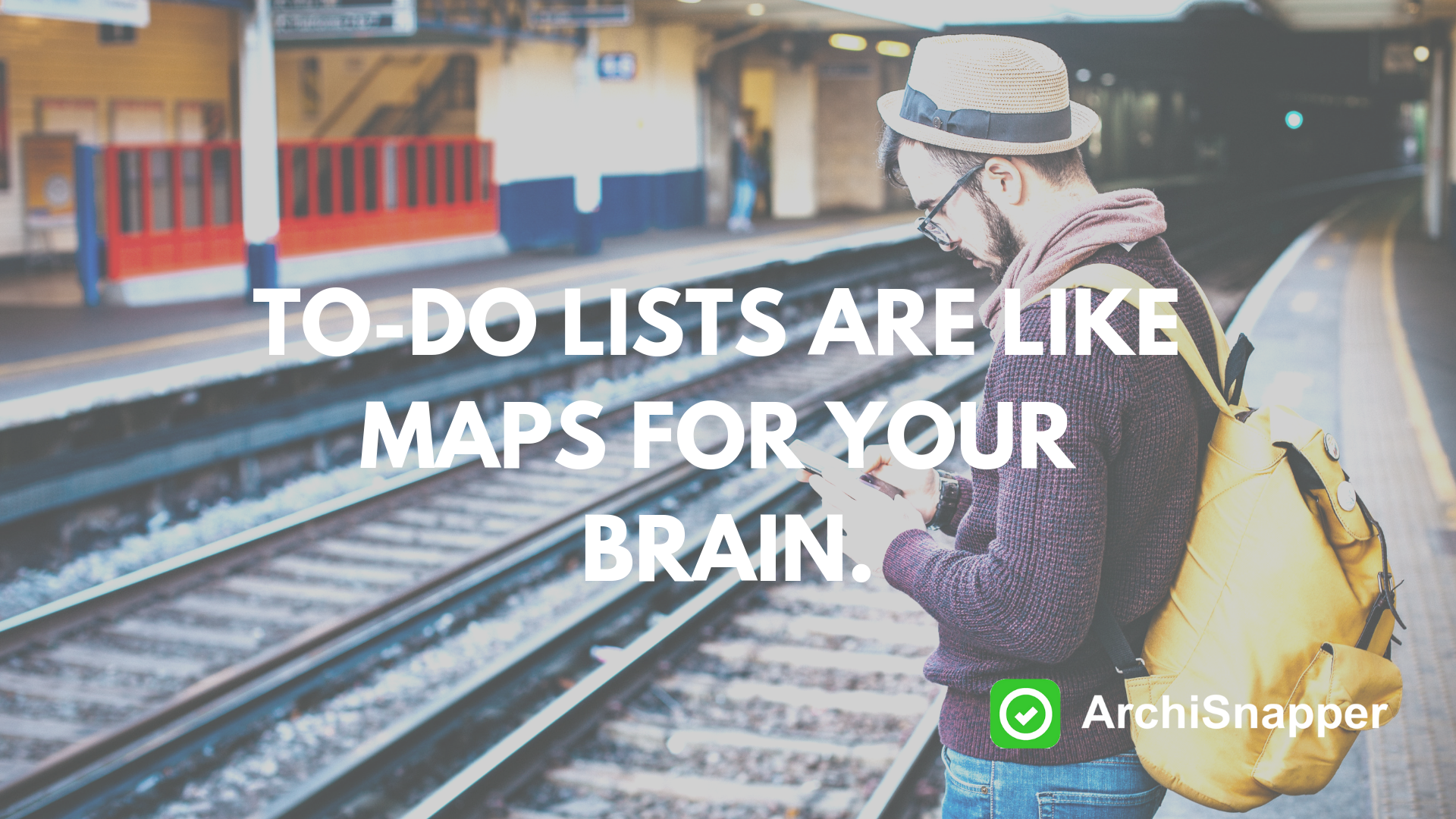 To-do lists are like maps for your brain | Archisnapper