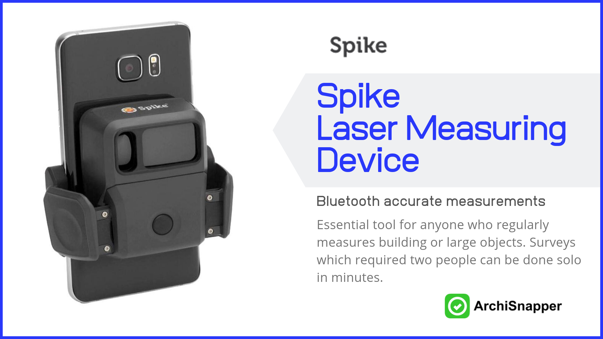 Spike Laser Measuring Device| List of the 14 must-have tech tools and accessories ideal for architects