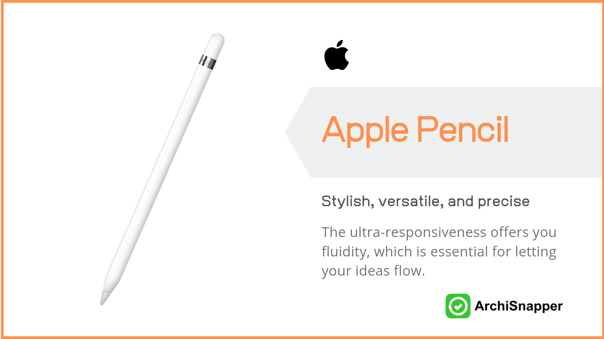 Apple Pencil | Top Tech for Architects Presented by Archisnapper.