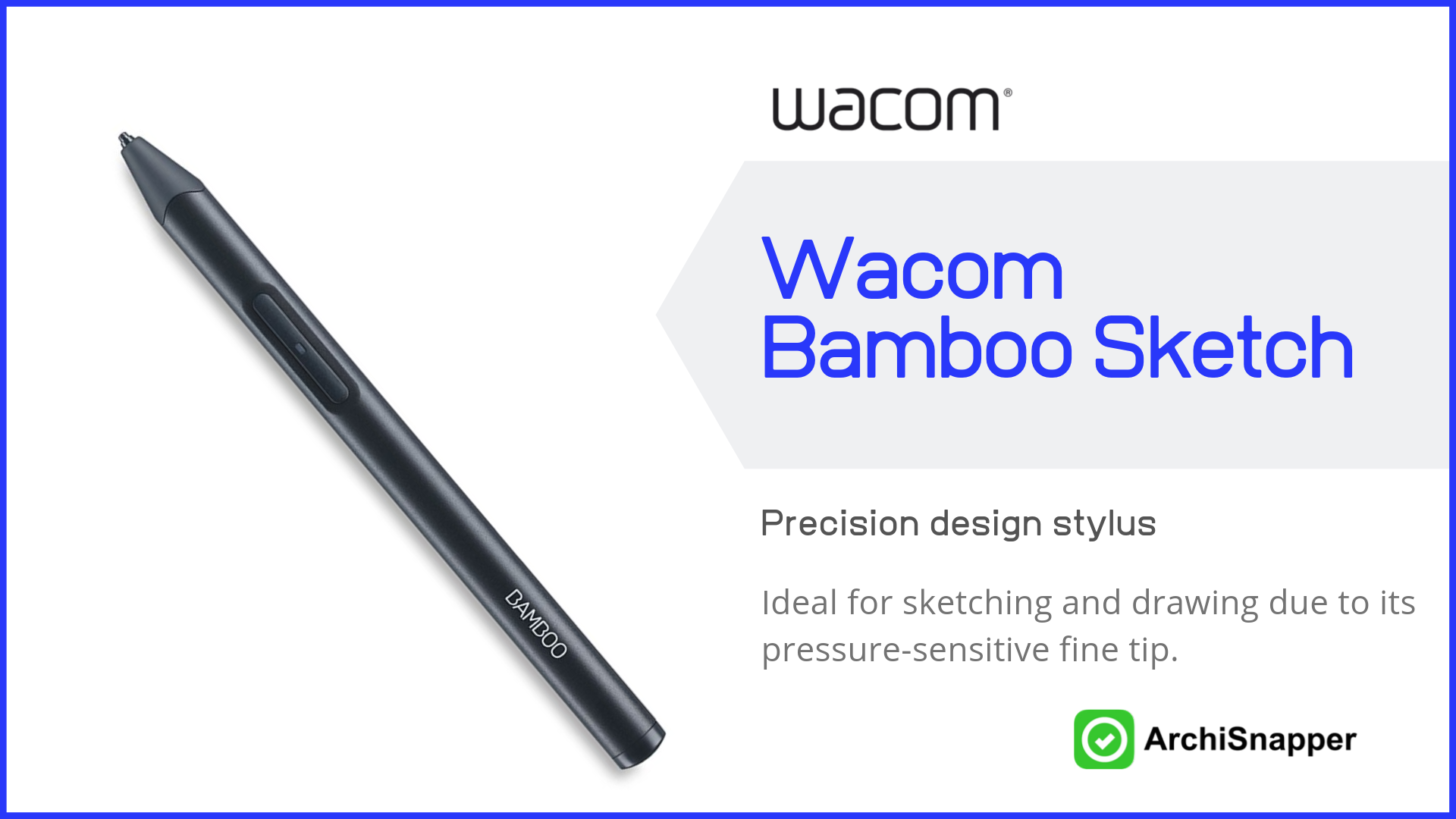 Wacom Bamboo Stylus | Top Tech for Architects Presented by Archisnapper.