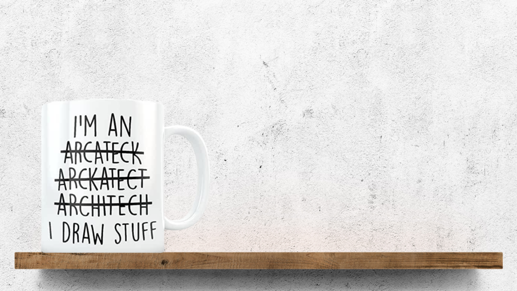 Gift for Architect - Funny Mug | ArchiSnapper