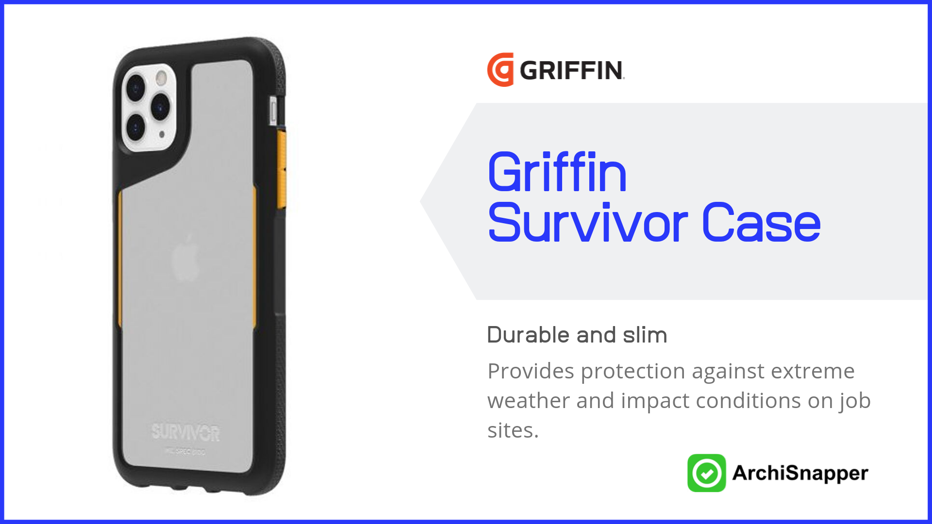 Griffin Survivor case | Top Tech for Architects Presented by Archisnapper