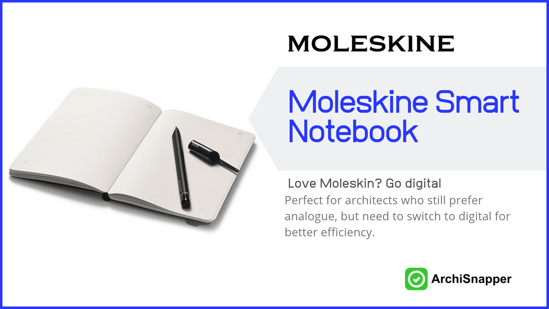 Moleskine Smart Notebook | List of the 15 must-have tech tools and accessories ideal for architects presented by Archisnapper