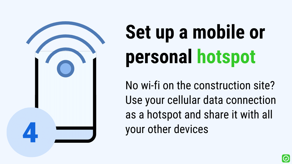 mobile hotspot for field reports and construction management